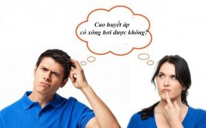 Người bị bệnh cao huyết áp có xông hơi được không?